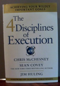 The Four Disciplines of Execution by Chris McChesney, Sean Covey and Jim Huling